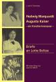 Hedwig Marquardt, Augusta Kaiser – ein Künstlerinnenpaar –