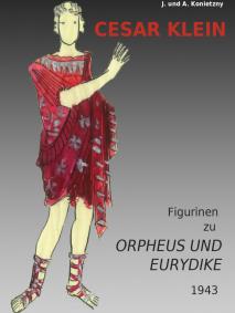 Cesar Klein. Figurinen zu Orpheus und Eurydike